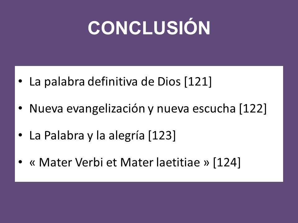 CONCLUSIÓN La palabra definitiva de Dios [121]